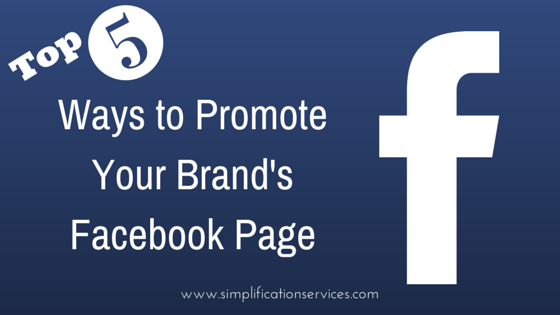 Ways to Promote Your Brand's Facebook Page (1)
