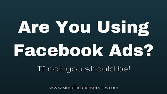 Are You Using Facebook Ads-