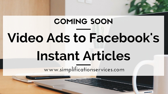 Video Ads Coming Soon to Facebook's Instant Articles