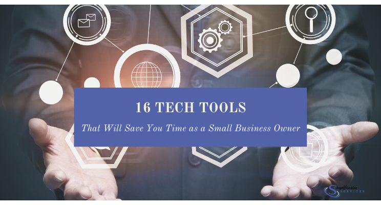 Tech tools to save you time as a small business owner.